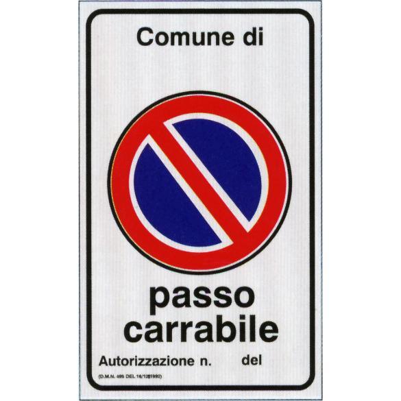 Segnaletica 40x60 Passo Carrabile In Allumin.